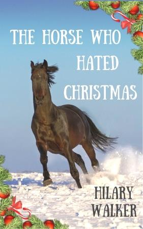 The Horse Who Hated Christmas Cover 2 Web size